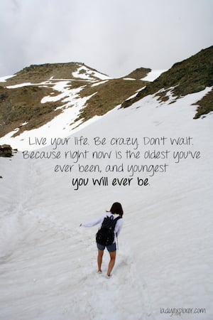 live your life quotes